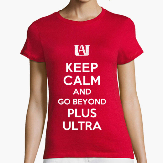 Camiseta mantén la calma e ir más allá