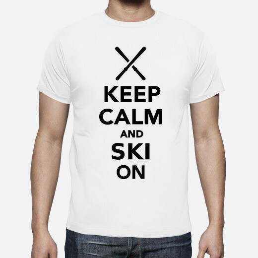 Camiseta mantener la calma y esquiar en