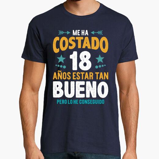 Camiseta Regalo 18 Años Estar Bueno...