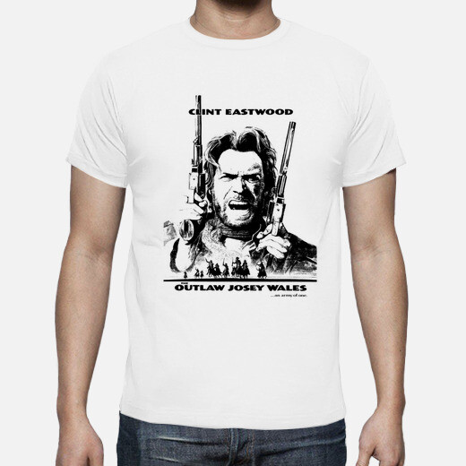 Camiseta THE OUTLAW JOSEY WALES (EL FUERA...