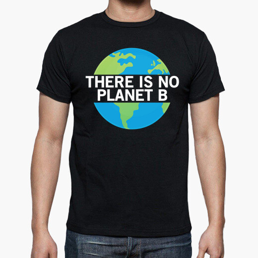 Camiseta There Is No Planet B - Ecologic...
