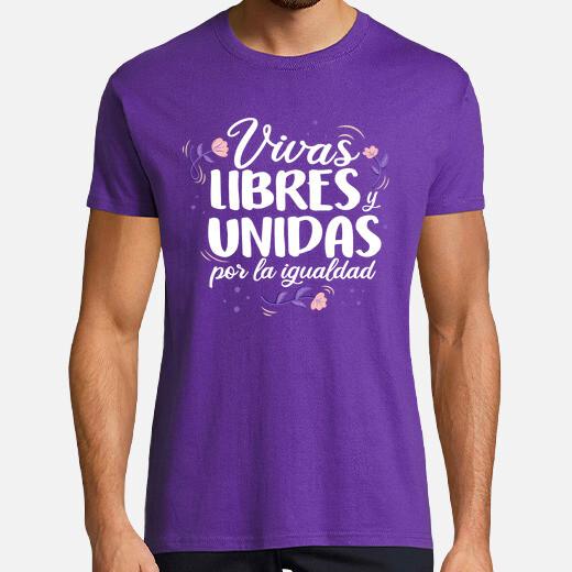 Camiseta Vivas, libres y unidas por la...