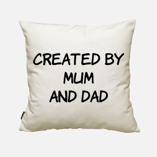 Funda cojín Created bu Mum and Dad