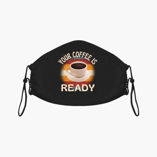 Mascarilla tu café está listo