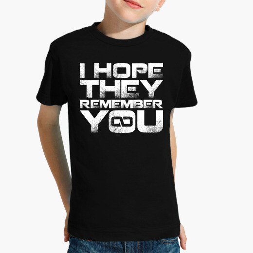 Ropa infantil I hope they remember you