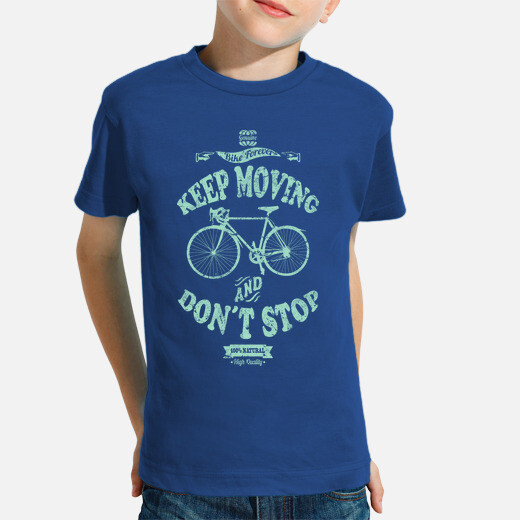 Ropa infantil Keep Moving And Don´t Stop