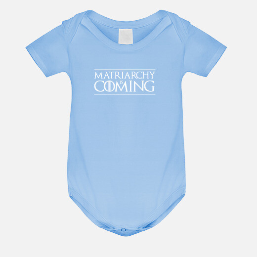 Ropa infantil Matriarchy is coming Body...