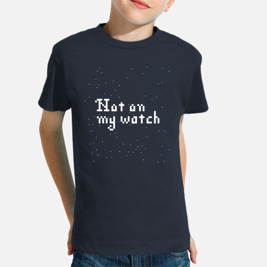 Ropa infantil Not on my watch