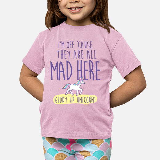 Ropa infantil They are all mad here giddy...