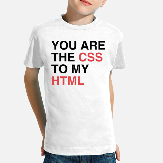Ropa infantil YOU ARE THE CSS TO MY HTML