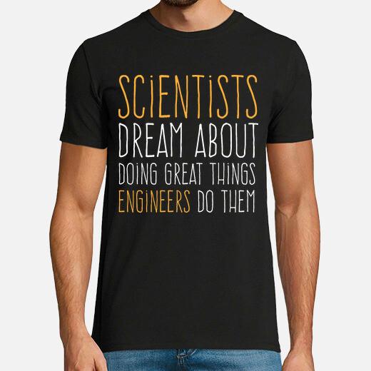 Scientists vs engineers t-shirt