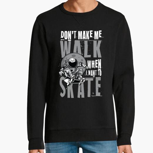 Sudadera quiero patinar