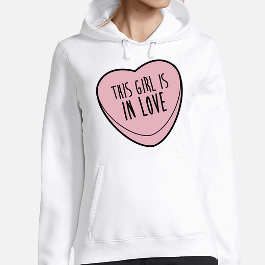 Sudadera This girl is in love