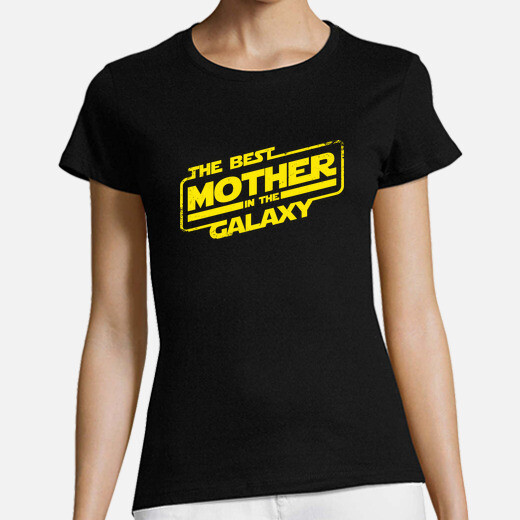 Tee-shirt The Best Mother in the Galaxy